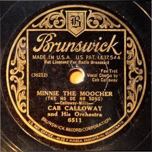 Cover - Cab Calloway & His Orchestra: Minnie The Moocher (The Ho De Ho Song)