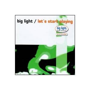 Cover - Big Light: Let's Start Playing