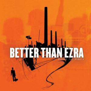 Cover - Better Than Ezra: Before The Robots