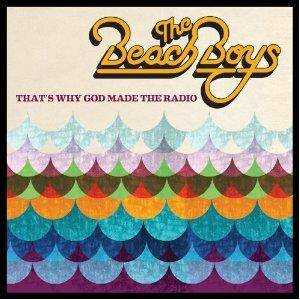 The Beach Boys: That's Why God Made The Radio - Cover