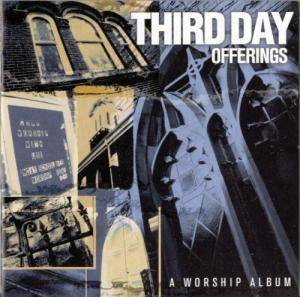 Cover - Third Day: Offerings: A Worship Album