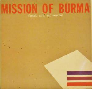 Mission Of Burma: Signals, Calls, And Marches - Cover