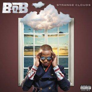 B.o.B: Strange Clouds (2012) - Cover