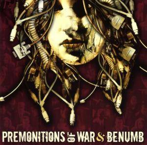 Cover - Benümb: Premonitions Of War / Benümb