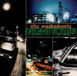 Cover - Walkabouts, The: Nighttown
