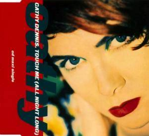Cover - Cathy Dennis: Touch Me (All Night Long)