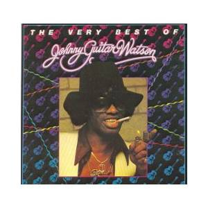 "Johnny ""Guitar"" Watson: Very Best Of Johnny Guitar Watson, The - Cover"