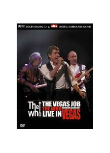 The Who: Vegas Job The Who Reunion Concert Live In Vegas, The - Cover