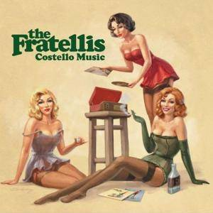 The Fratellis: Costello Music (CD) - Bild 1