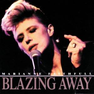 Marianne Faithfull: Blazing Away - Cover