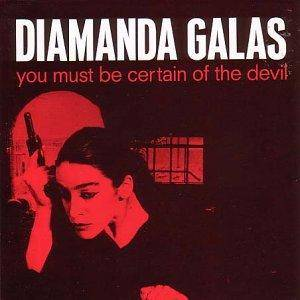 Cover - Diamanda Galás: You Must Be Certain Of The Devil