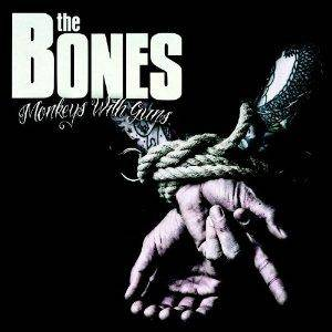 Cover - Bones, The: Monkeys With Guns