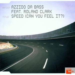 Azzido Da Bass Feat. Roland Clark: Speed (Can You Feel It?) - Cover