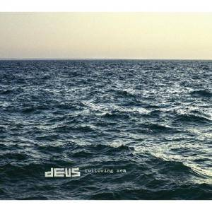 Cover - dEUS: Following Sea