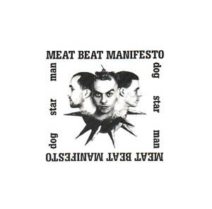 Cover - Meat Beat Manifesto: Dog Star Man
