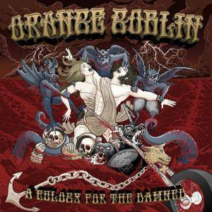 Orange Goblin: A Eulogy For The Damned (CD + DVD) - Bild 1