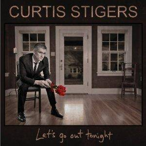 Cover - Curtis Stigers: Let`s Go Out Tonight