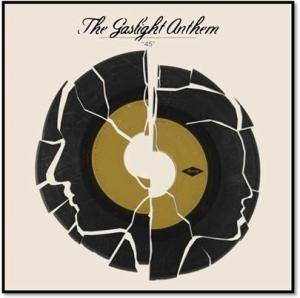 "The Gaslight Anthem: ""45"" - Cover"