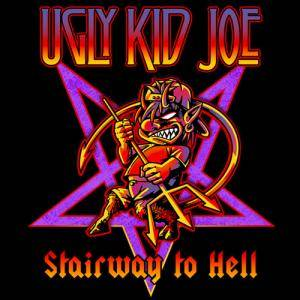 Ugly Kid Joe: Stairway To Hell - Cover