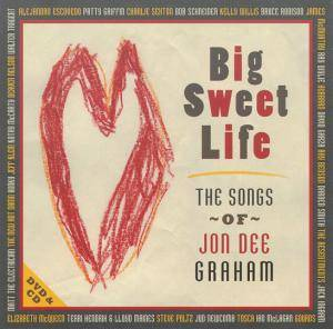 Cover - Resentments, The: Big Sweet Life - The Songs Of Jon Dee Graham