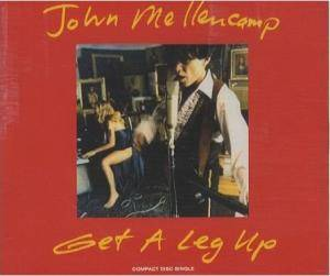 John Mellencamp: Get A Leg Up - Cover