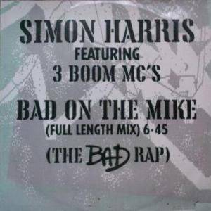 Cover - Simon Harris: Bad On The Mike