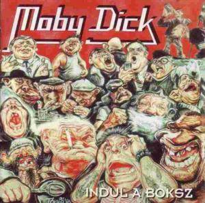 Cover - Moby Dick: Indul A Boksz