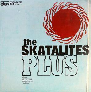 Cover - Skatalites, The: Plus