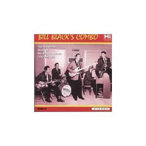 Cover - Bill Black's Combo: Wonderful World Of Bill Black's Combo (The Best Of), The