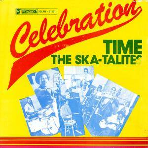 Cover - Skatalites, The: Celebration Time