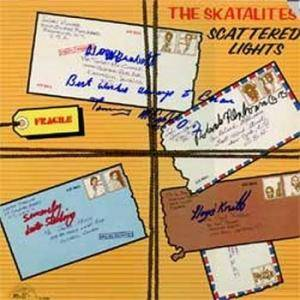 Cover - Skatalites, The: Scattered Lights