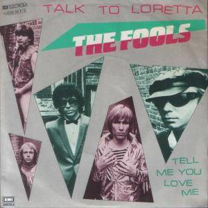 Cover - Fools, The: Talk To Loretta
