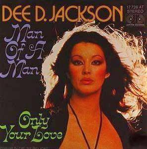 Dee D. Jackson: Man Of A Man - Cover