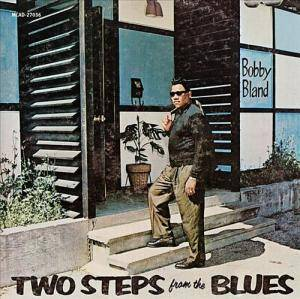 Cover - Bobby Bland: Two Steps From The Blues