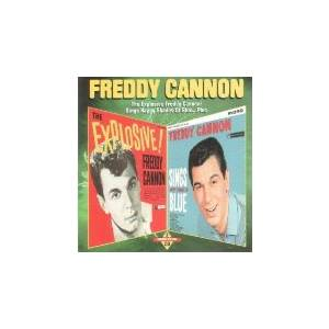 Cover - Freddy Cannon: Explosive Freddy Cannon / Sings Happy Shades Of Blue...Plus, The