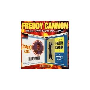 Cover - Freddy Cannon: Bang On / Steps Out...Plus