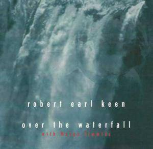 Cover - Robert Earl Keen: Over The Waterfall