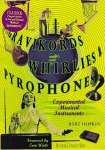 Cover - Harry Partch: Gravikords, Whirlies & Pyrophones - Experimental Musical Instruments