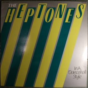 Cover - Heptones, The: In A Dancehall Style