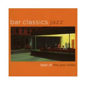 Cover - Russell Malone: Bar Classics Jazz - Best Of The Jazz Sides