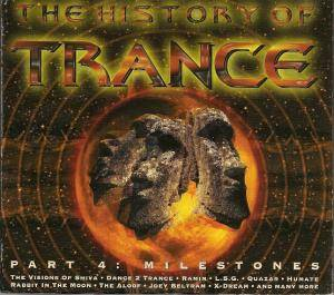 History Of Trance - Part 4: Milestones, The - Cover