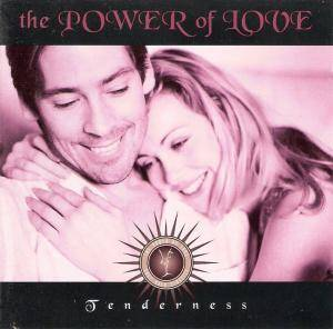 Cover - Kenny Rogers & Kim Carnes: Power Of Love Soft Rock Classics - Tenderness, The