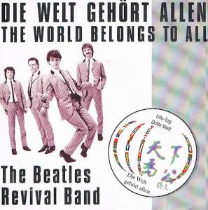 Cover - Beatles Revival Band, The: Welt Gehört Allen, Die