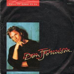 "Don Johnson: Tell It Like It Is (7"") - Bild 1"