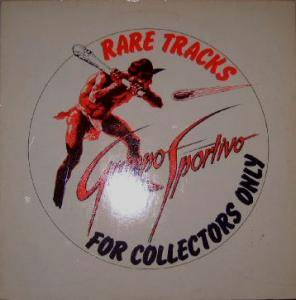 Cover - Gruppo Sportivo: Rare Tracks (For Collectors Only)