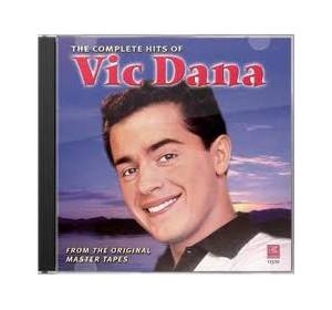 Cover - Vic Dana: Complete Hits Of Vic Dana, The