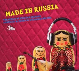 Made In Russia - The World Of Russian Grooves - Cover