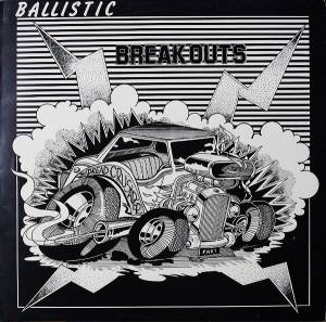 Cover - Gaylads, The: Ballistic Breakouts