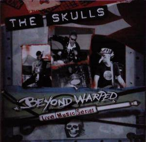 Cover - Skulls, The: Beyond Warped