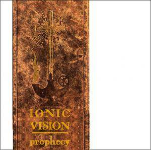 Cover - Ionic Vision: Prophecy